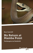 No Return at Mamba Point
